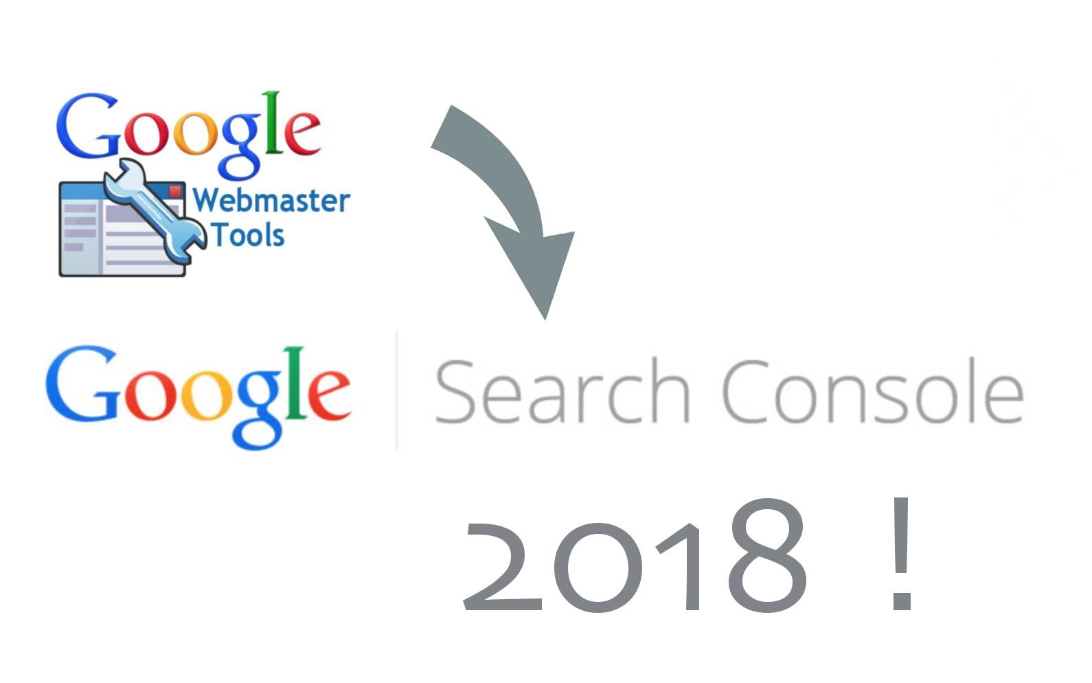 Google Search Console 2018 arrive !